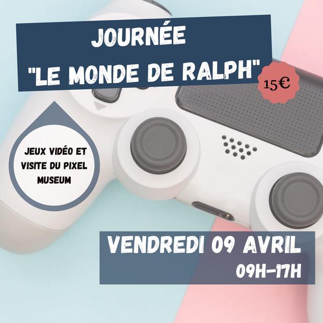 """Journée """"Le monde de Ralph"""""""