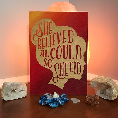 She Believed She Could So She Did Wall Hanging