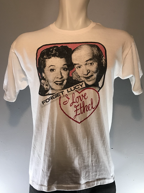 """Forget Lucy """"I Love Ethel"""" 1980's Collectible Shirt"""