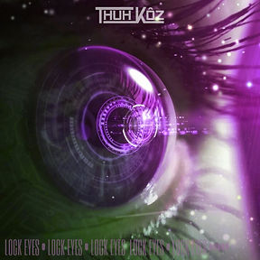 Thuh Kôz - Lock Eyes