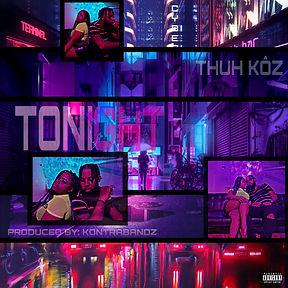 Thuh Kôz - Tonight