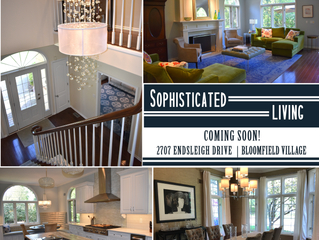 Coming soon ~ Bloomfield Village Sophistication!