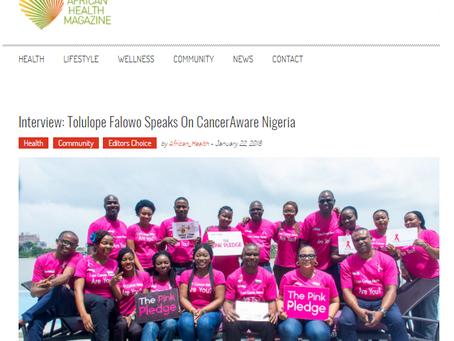 African Health Magazine: Tolulope Falowo Speaks On CancerAware Nigeria