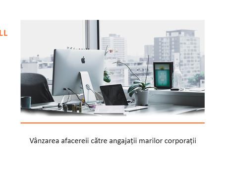 Vânzarea afacerii către angajații din corporații