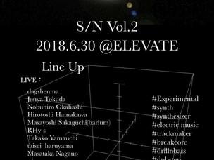 <LIVE情報> Hirotoshi hamakawa 主催『S/N』が淀川のELEVATEにて2回目の開催