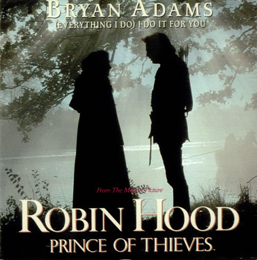Bryan Adams (Everything I Do) I Do It For You