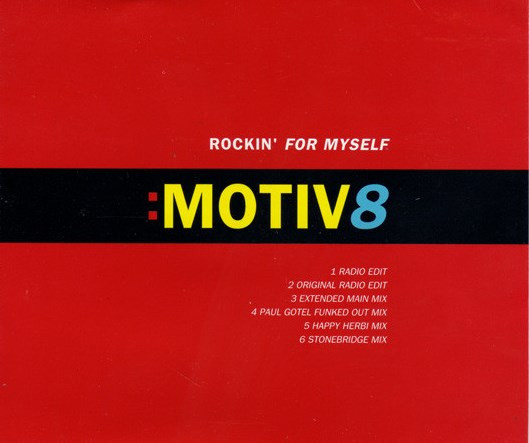 Motiv8 Rockin' For Myself
