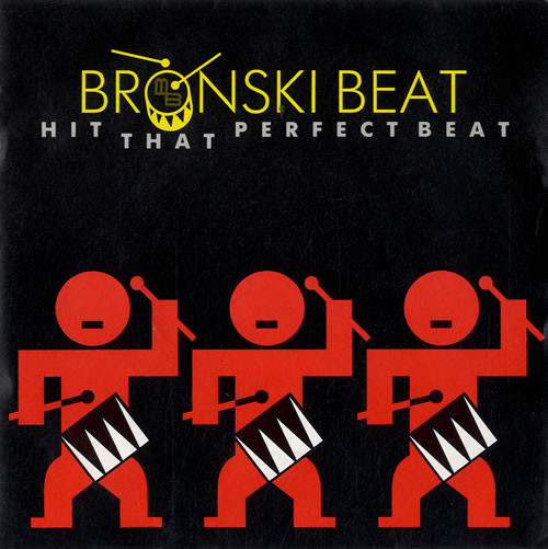 Bronski Beat Hit That Perfect Beat