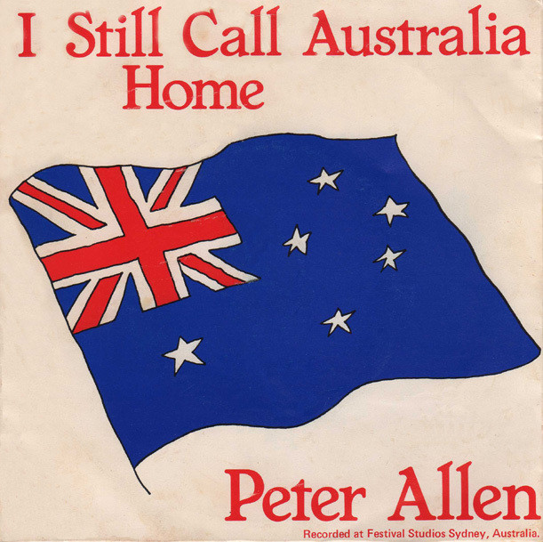 Peter Allen I Still Call Australia Home
