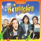 bwitched - c'est la vie.jpg