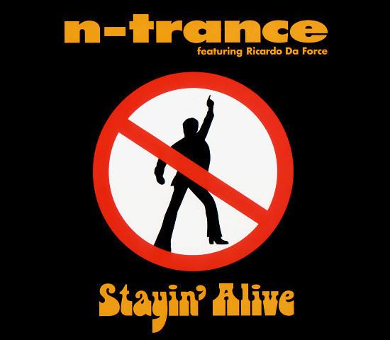 N-Trance Stayin' Alive