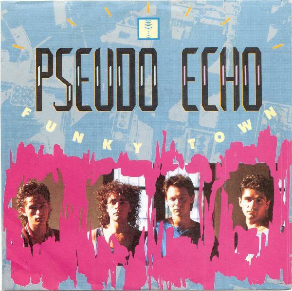 Pseudo Echo Funky Town