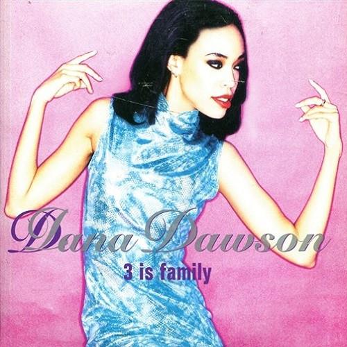 Dana Dawson 3 Is Family