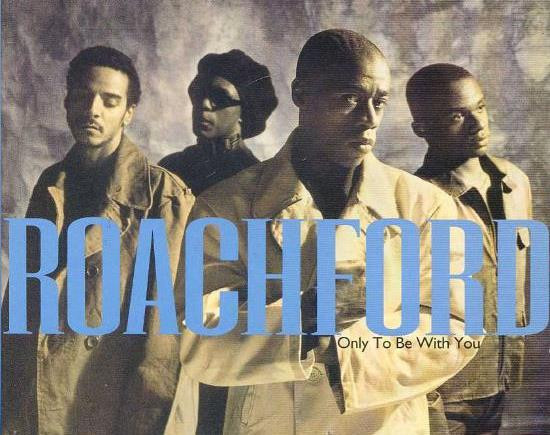 Roachford Only To Be With You