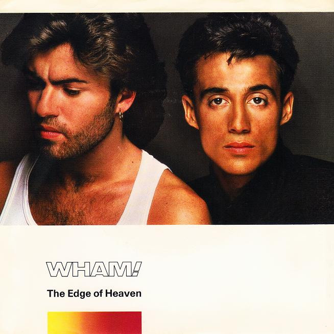 Wham! The Edge Of Heaven