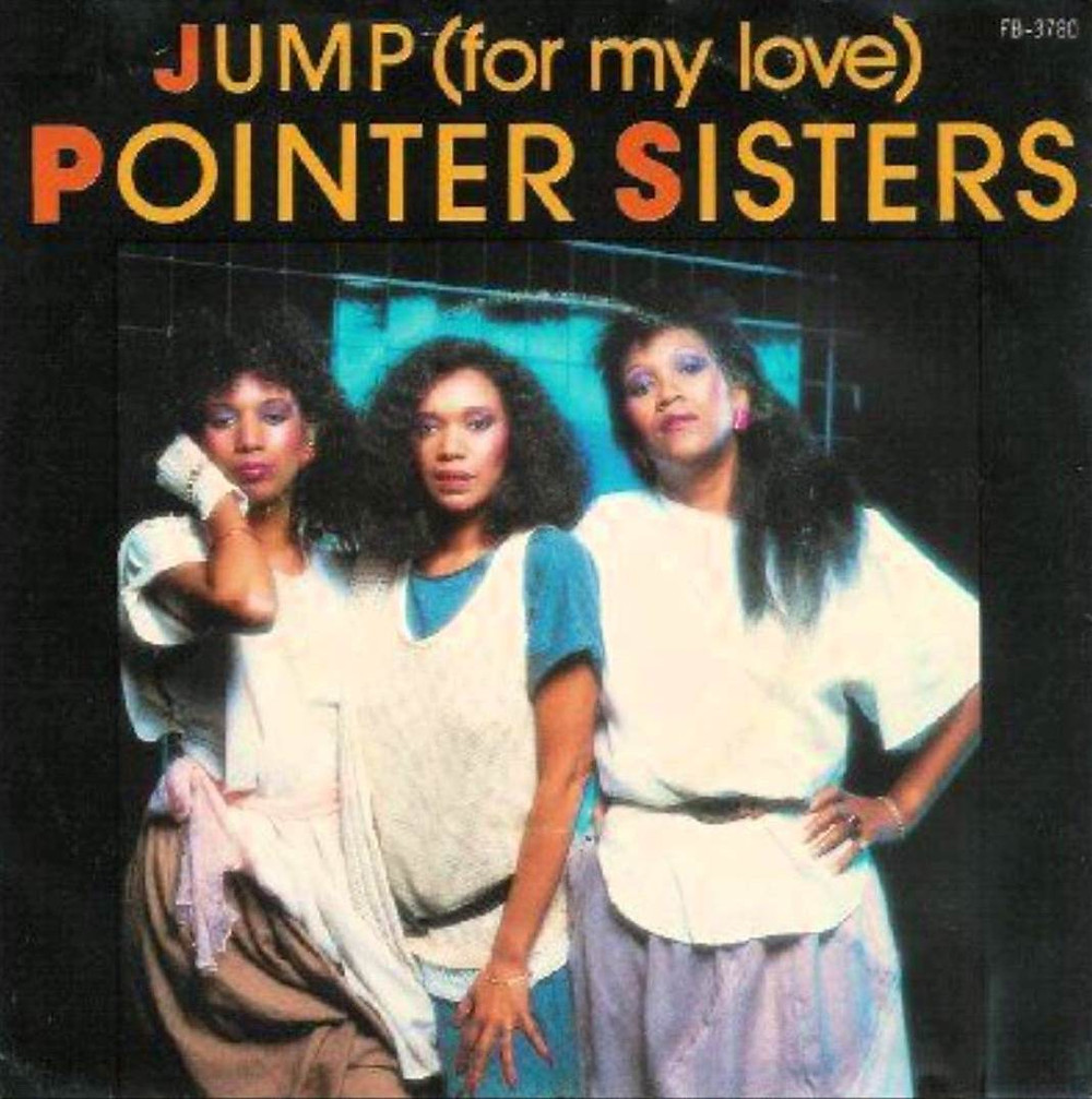 The Pointer Sisters Jump (For My Love)