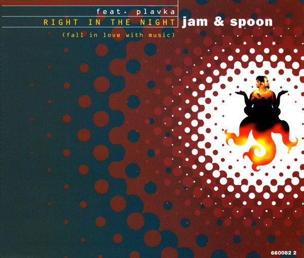 Jam & Spoon Right In The Night