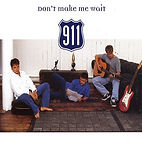 911 - don't make me wait.jpg
