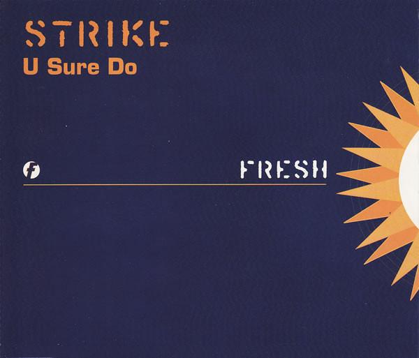 Strike U Sure Do