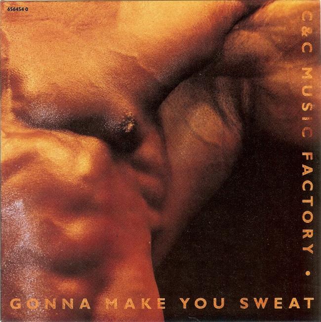 C&C Music Factory Gonna Make You Sweat