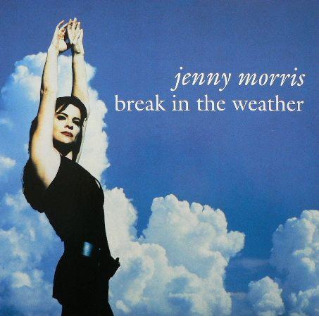 Jenny Morris Break In The Weather