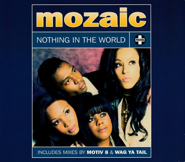 Mozaic Nothing In The World