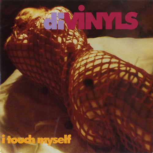 Divinyls I Touch Myself