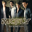 mcfly - that's the truth.jpg