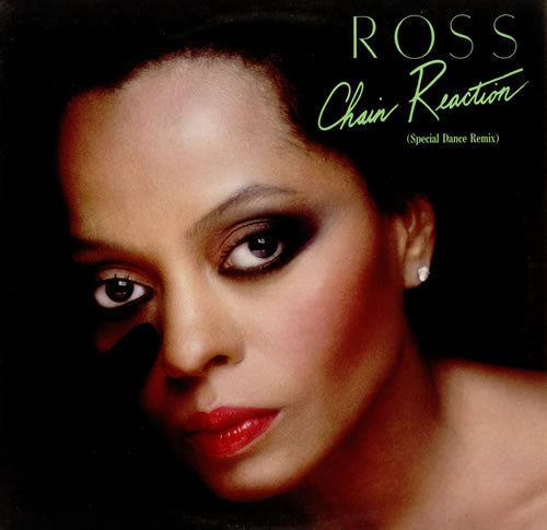 Diana Ross Chain Reaction