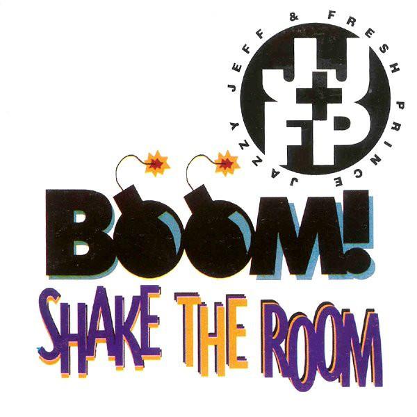 DJ Jazzy Jeff & The Fresh Prince Boom! Shake The Room