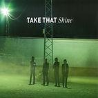 take that - shine.jpg