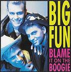 big fun - blame it on the boogie.jpg