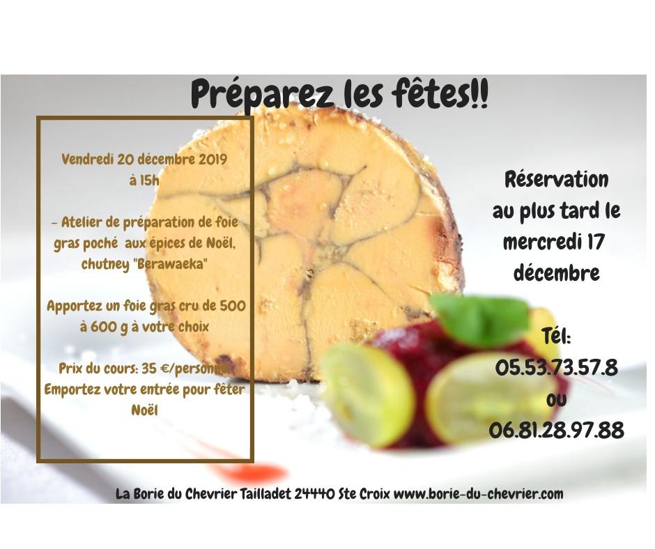 programme de l'après midi cuisine à la Borie du Chevrier préparation foie gras mi cuit au vin de noel et son chutney