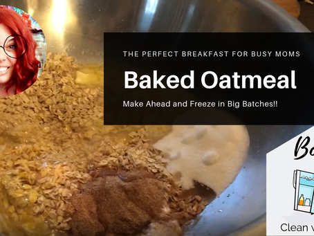 BATCH COOKING BAKED OATMEAL