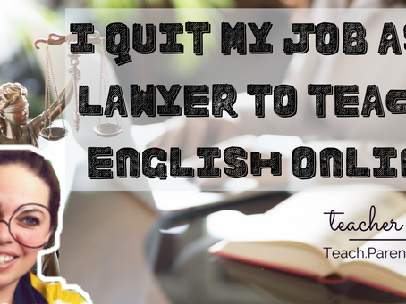 Why I quit my high-pressure job as a lawyer to stay home and teach English online