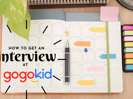 How can I get an Interview at Gogokid