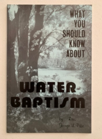 What You Should Know about Water Baptism
