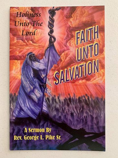 Faith Unto Salvation