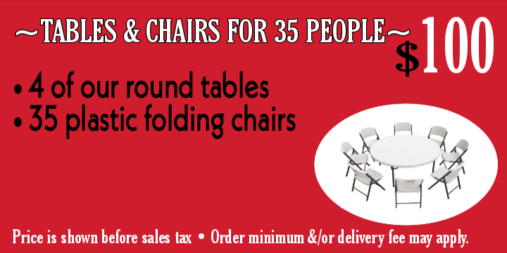 Tables & chairs for 35 ppl