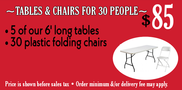 Tables & chairs for 30 ppl