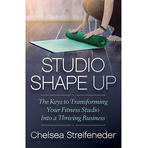 STUDIO SHAPE UP by Chelsea Streifeneder