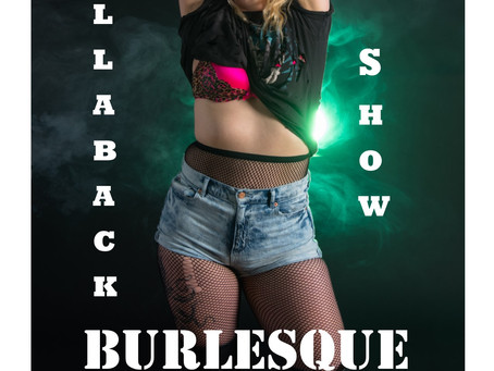 Hollaback Burlesque show May 25th!