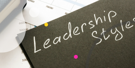 Common Leadership Styles and How to Find Your Own