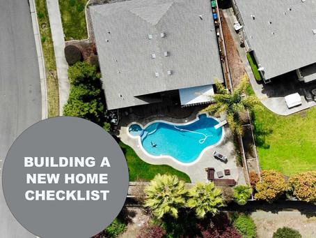 BUILDING A NEW HOME CHECKLIST