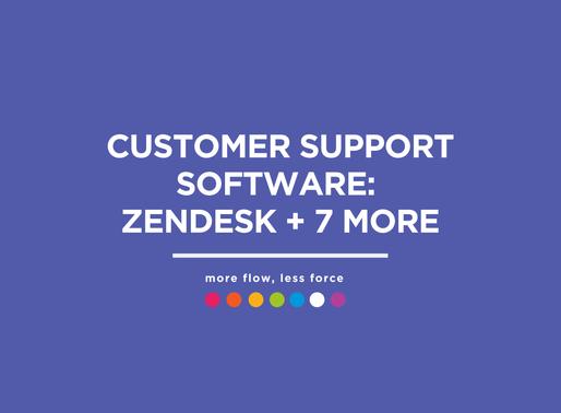CUSTOMER SUPPORT SOFTWARE: ZenDesk + 7 more