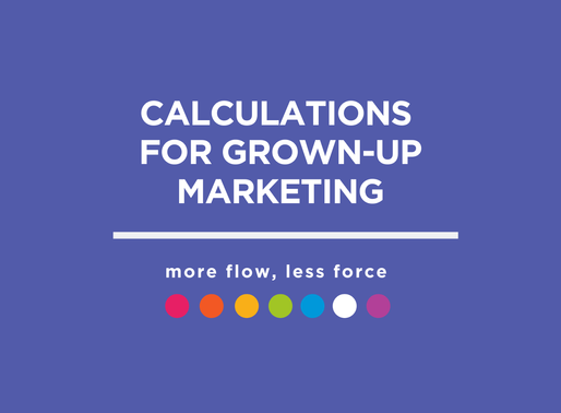 Calculations for Grown-Up Marketing