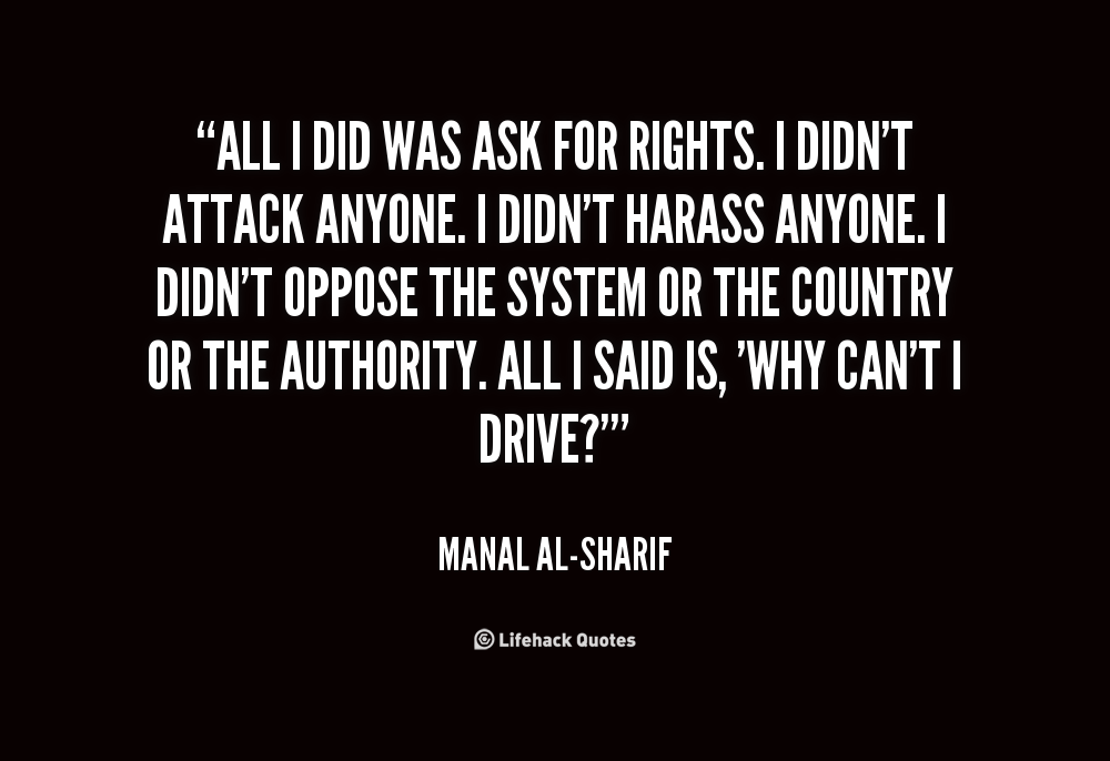 quote-Manal-al-Sharif-all-i-did-was-ask-for-rights-62883.png