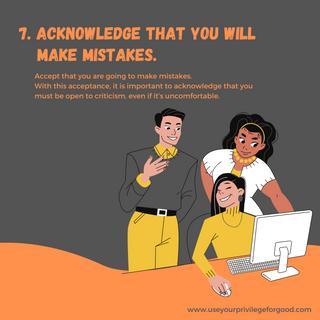 7. Acknowledge Mistakes