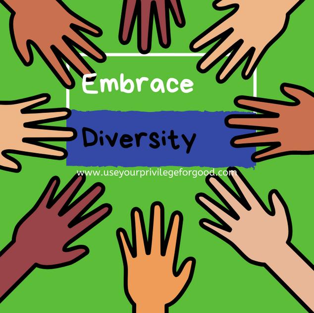 Embrace Diversity.