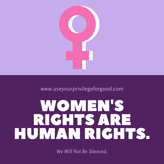 Womens Rights Are Human Rights.